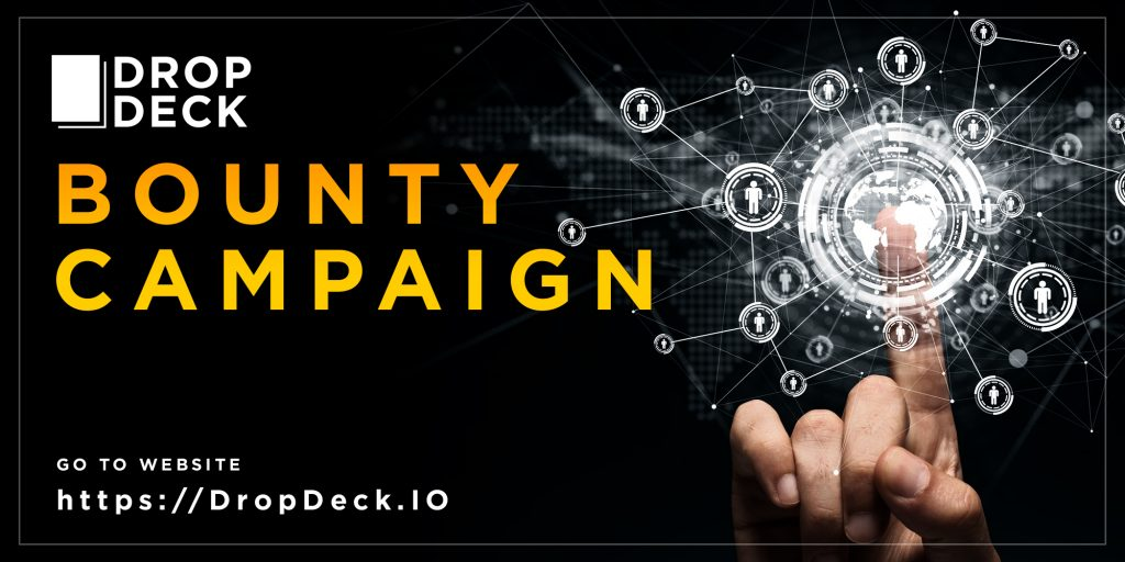 bounty compaign 1024x512 - DropDeck – An Innovative Solution to Cross-Border Business