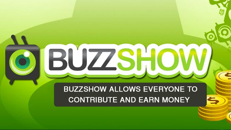 Buzzshow 1 800x450 - Blockchain-based Social Video Networks allows everyone involved to contribute and earn money