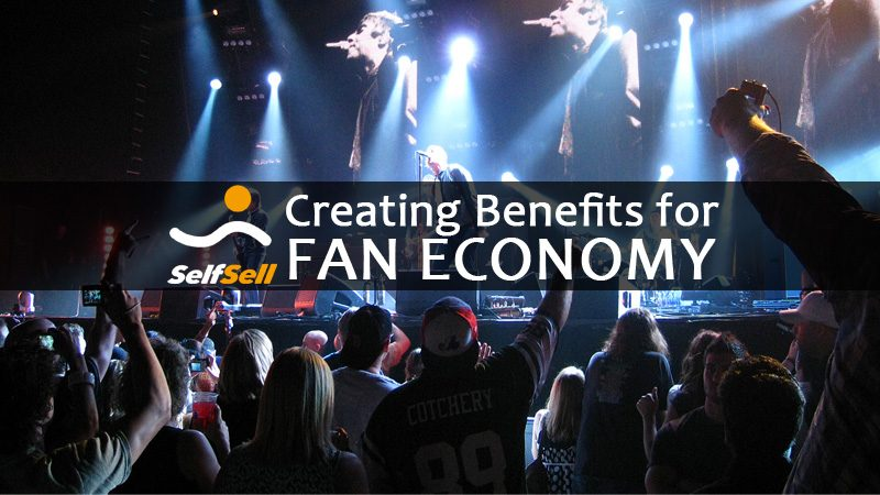 SelfSell 11 800x450 - SelfSell is creating Benefits for Fan Economy