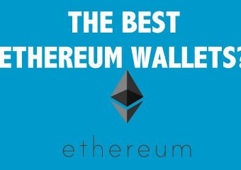 best ethereum wallets 340x240 - Best Ethereum Wallets: Top 6 Picks For 2018
