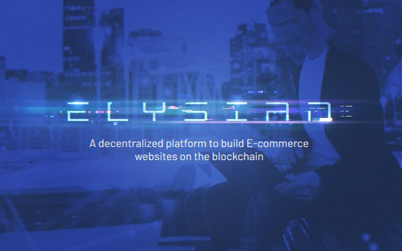 photo6044147308196637670 800x500 - Blockchain Powered E-commerce Platform Elysian Looks to Build Trust between Businesses and Consumers by Redefining Security and Efficiency