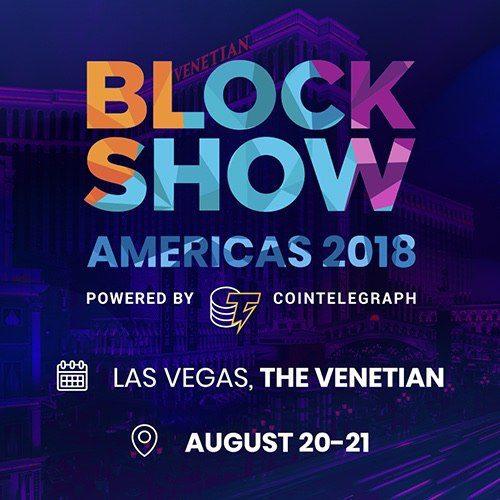 2018 07 19 16.38.58 500x500 - BlockShow by Cointelegraph is Debuting in Vegas with BlockShow Americas 2018