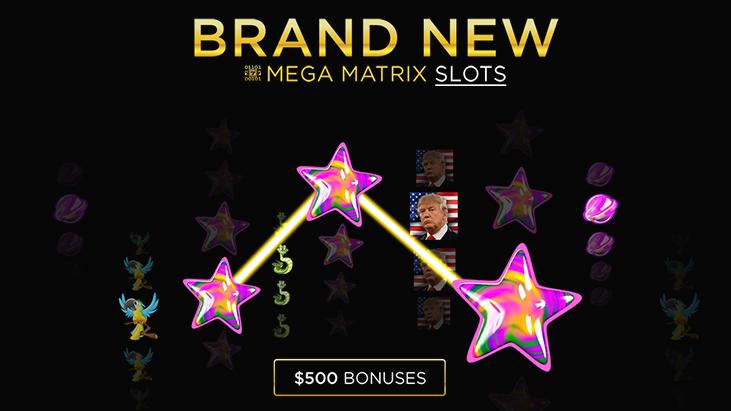 brand new mega matrix slots