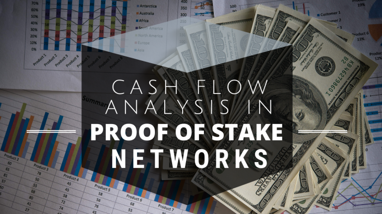 cash flow analysis in proof of stake networks